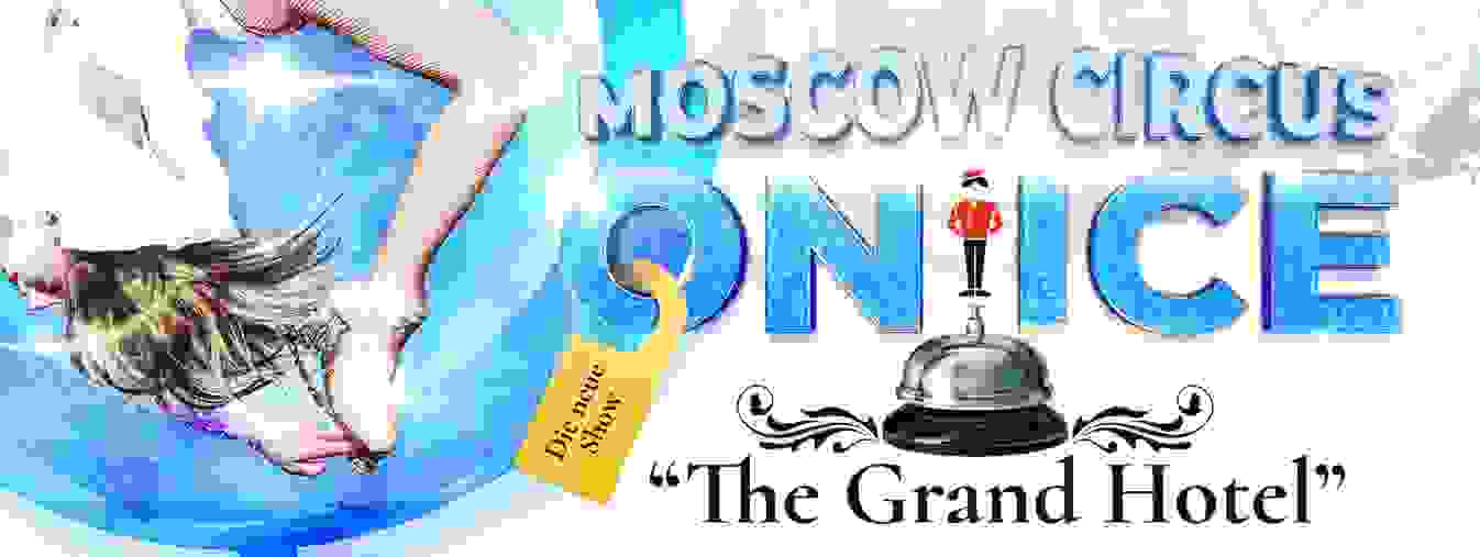 "Moscow Circus on Ice ""The Grand Hotel"" 2020"